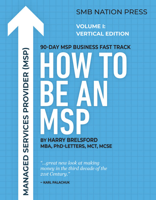 Book Announcement: How to Be an MSP – Volume I: Vertical Edition